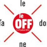 Communiqué de presse: Le OFF d'Avignon propose aux spectateurs 8 parcours de festivaliers.